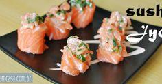 como fazer sushi. Um tutorial completo de como fazer sushi jyo  com fotos explicativas.