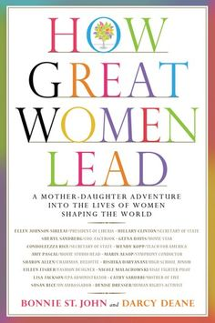 Buy How Great Women Lead by Bonnie St.John at Mighty Ape NZ. In boardrooms and lecture halls, on the field and at home, strong female leaders are making a statement around the globe. In HOW GREAT WOMEN LEAD Bonn. Reading Lists, Book Lists, Condoleezza Rice, Women In Leadership, Leadership Tips, Leadership Development, Personal Development, Student Leadership, Effective Leadership