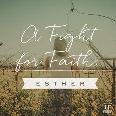 Esther 1-10   IF:Gathering