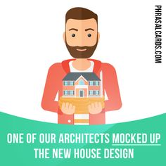 """Mock up"" means ""to make a model of something to show how it will look or work"".  Example: One of our architects mocked up the new house design.  #phrasalverb #phrasalverbs #phrasal #verb #verbs #phrase #phrases #expression #expressions #english #englishlanguage #learnenglish #studyenglish #language #vocabulary #dictionary #grammar #efl #esl #tesl #tefl #toefl #ielts #toeic #englishlearning #vocab #wordoftheday #phraseoftheday"
