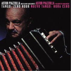 Astor Piazzolla - Tango:Zero Hour