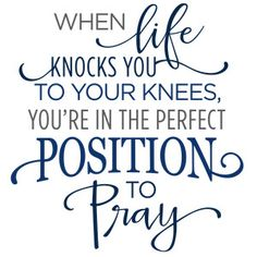 Silhouette Design Store - View Design when life knocks you to your knees pray phrase Vinyl Quotes, Bible Quotes, Bible Verses, Me Quotes, Scriptures, Silhouette Cameo Projects, Silhouette Design, Christian Quotes, Wise Words