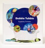 Bubble Tubbie By Epiphany Schwarz – Book Review | Jendi's Journal