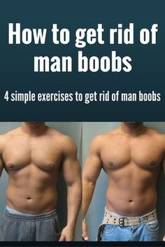 4 simple exercises to get rid man boobs