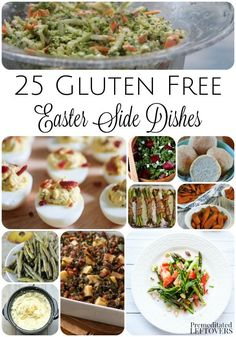 25 Gluten-Free Easter Side Dishes- Here is a long list of gluten-free side dishes to add to your Easter menu. These recipes look amazing! Healthy idea for creating a gluten-free meal that the whole family will enjoy.