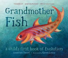 "Grandmother Fish LLC is raising funds for Grandmother Fish: a child's first book of Evolution on Kickstarter! ""Grandmother Fish"" teaches preschoolers to love the idea that we are descended from animals. Can you wiggle like a fish? Science And Nature Books, Nonfiction Books For Kids, Math Books, Darwin Theory, Call And Response, Theory Of Evolution, Science Notes, Sound Science, Love Math"