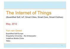 Internet of Things, Quantified Self and Smart Cities in the context of Singularity and other Big Picture Trends  by Yuri Geest, via Slideshare