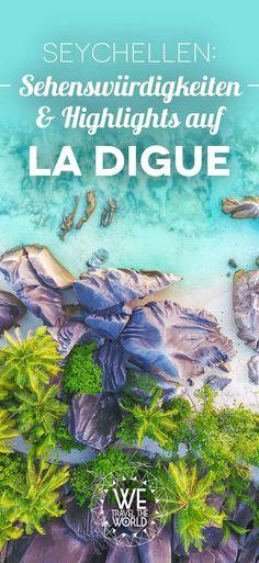 Seychellen: La Digue Tipps, Sehenswürdigkeiten und Highlights