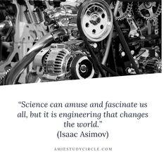 """""""Science can amuse and fascinate us all, but it is engineering that changes the world."""" - Isaac Asimov Tech Quotes, Isaac Asimov, Change The World, Engineering, Science, Technology, Tech, Tecnologia"""