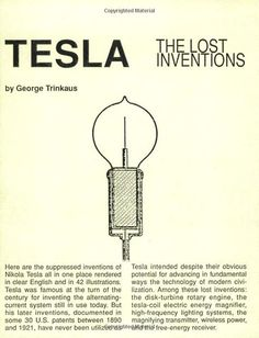 Continuously printed since 1988, this is the best-seller of the famous Tesla Technology Series from High Voltage Press. Here are Tesla's suppressed inventions economically published all in one place in clear English and 42 illustrations. Disk turbine, Tesla coil, high-frequency lighting, magnifying transmitter, radio, wireless power, free-energy receiver. The only systematic intro to Tesla technology. Lucid, literate, astringent, this is the original that broke the ice.