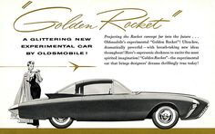 Designed by General Motors, the Oldsmobile Golden Rocket was created for the 1956 GM Motorama, an auto show the company staged from 1949 to The Audi, Bmw, General Motors, Maserati, Jaguar, Engin, Car Posters, Car Advertising, Us Cars