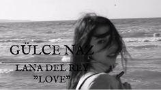 Lana Del Rey - Love (cover)