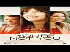 Dica de Filme - You're Not You