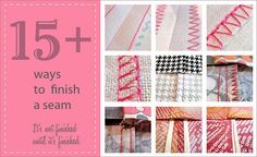 Your sewing project might be pretty on the outside, but what does it look like on the inside? Sew4Home shows15 ways you can finish the seams on your project so your inside looks neat and tidy. Cl…