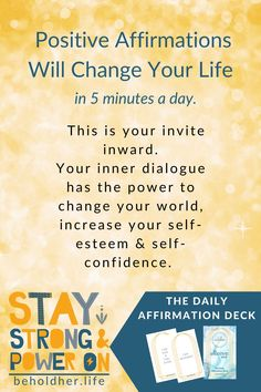 Positive Affirmations Will Change Your Life in 5 Minutes a Day.This is your invite inward. Your inner dialogue has the power to change your world, increase your self-esteem & self-confidence The Daily Affirmation Deck is available on Etsy #PositiveAffirmations #Affirmations #DailyAffirmations #Mindset #MentalHealth #SelfCare #SelfLove #EtsyShop #SelfCareTool #ChangeYourLife #StayStrong #PowerOn Self Care Routine, Powerful Words, Self Confidence, Words Of Encouragement, Best Self, Self Esteem, Positive Affirmations, You Changed, Self Love