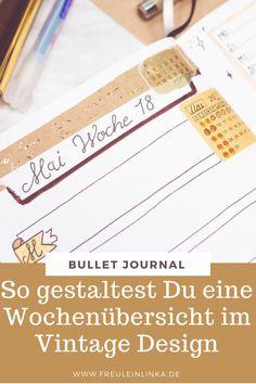 So gestaltest Du einfach Deine Wochenübersicht im Bullet Journal im Vintage Design Diy Blog, Tricks, Vintage, Design, Bullet Journal Ideas, Tutorials, Simple, Vintage Comics