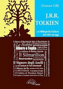 Il mio libro, la prima bibliografia italiana di J.R.R. Tolkien dal 1967 ad oggi.