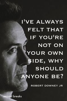 50 Robert Downey Jr Quotes About Life, Quotes on RDJ, Quotes about robert downey jr The hard-earned wisdom of Robert Downey Jr. Wisdom Quotes, True Quotes, Motivational Quotes, Funny Quotes, Best Movie Quotes, Inspirational Quotes From Movies, Avengers Quotes, Marvel Quotes, Tony Stark