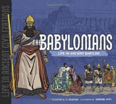 The Babylonians: Life in Ancient Babylon (Life in Ancient... https://www.amazon.com/dp/0822586827/ref=cm_sw_r_pi_dp_OAawxbB36CAZP
