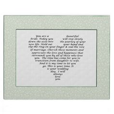 Wedding Love Poem for Bride from Mother or Father Display Plaques