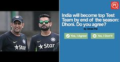 MS Dhoni claims - India to be the best test team by seasons end Vote your answer now #ExpressYourOpinion #Posticker Cricket