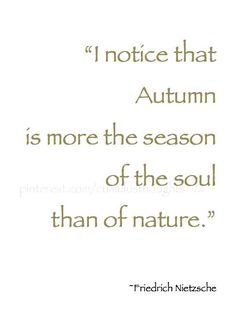 Autumn is the Season of the Soul