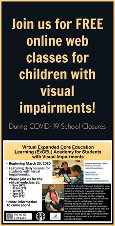 Virtual Expanded Core Education Learning (ExCEL) Academy for Students with Visual Impairments Web Class, Writing Courses, Core Curriculum, School Closures, Educational Websites, Home Schooling, Kids Education, Students, Teaching