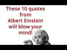 Albert Einstein mind blowing quotes - YouTube