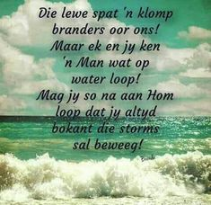 Inspirational Qoutes, Afrikaans Quotes, True Words, Positive Thoughts, Bible Verses, Prayers, Positivity, Faith, Messages