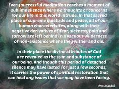 Every successful meditation reaches a moment of sublime silence