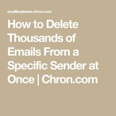 How to Delete Thousands of Emails From a Specific Sender at Once Computer Help, Computer Programming, Computer Tips, Technology Hacks, Medical Technology, Energy Technology, Iphone Information, Computer Shortcut Keys, Iphone Life Hacks