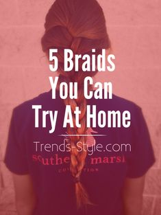 5 Braided Hairstyles You Can Try At-Home - Simple & creative braided looks that can be done at home with a friend or by yourself. Share with us your favorite look!