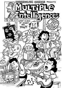 Curriculum Comics Multiple Intelligences This is something I made as a final assignment for a class I just finished. I especially enjoyed illustrating the ideas and theories of Howard Gardner and Thomas Armstrong as I was learning about them myself. Brain Based Learning, Problem Based Learning, Instructional Technology, Instructional Strategies, Teaching Tools, Teaching Resources, Multiple Intelligences Activities, Digital Storytelling, Teen