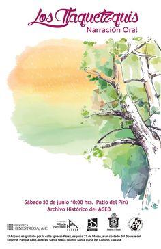 """Este sábado 30 de junio, el Archivo General del Estado de Oaxaca (AGEO) realizará el programa de narración oral """"Los Tlaquetzquis"""""""