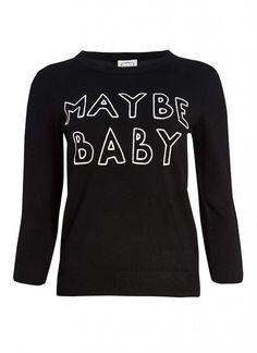 Nikita Maybe Baby Slogan Jumper