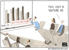 "skip this ad - Tom Fishburne, The ""Skip This Ad"" phenomenon makes it more important than ever to create the advertising people love in particular Online Marketing, Digital Marketing, Marketing Ideas, Tech Image, Poster Drawing, Cartoon Posters, Friday Humor, Funny Friday, Day Work"