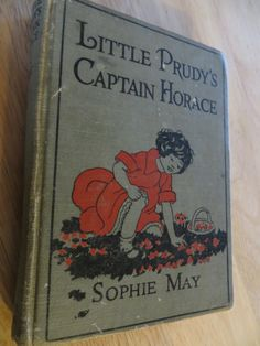 little Purdy's Captain Horace by Sophie May by OldBeaverAntiques