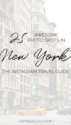 Untravelled | Instagram Travel Guide to NYC: 25 places you HAVE to visit for stunning, Insta-worthy photos! #newyork #newyorkcity #travel #traveltips #travelblog #travelguide #instagramguide #Instaguide