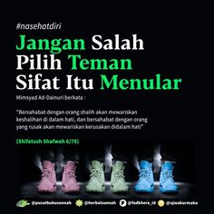 "Open Spam Like Free 1 BUKU PBS di Instagram ""❤ Semoga yang like dan komen ""aamiin"" selalu diberi kemudahan oleh Allah Ta'ala.  Jangan Salah Pilih Teman Sifat Itu Menular   Mimsyad…"" Pray Quotes, Quotes Rindu, Quotes Lucu, Mood Quotes, Positive Quotes, Life Quotes, Islamic Love Quotes, Islamic Inspirational Quotes, Muslim Quotes"