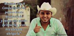 """Mañana Voy A Conquistarla"" - Jesus Chairez - Gerardo Ortiz"