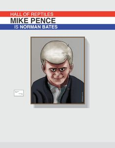 Mike Pence is Norman Bates