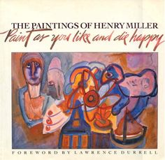The Paintings of Henry Miller