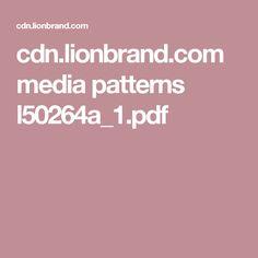 cdn.lionbrand.com media patterns l50264a_1.pdf
