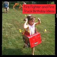 fire fighter and fire truck birthday ideas