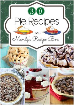 30 Pie Recipes