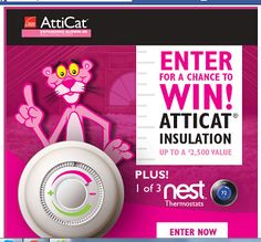 #win attic re-insulation (valued up to $2,500) with Owens Corning® AttiCat® Expanding Blown-In Insulation!