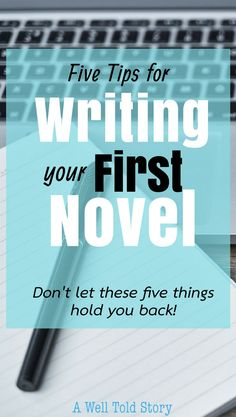 "Writing your first novel can be intimidating. Here are five writing tips to help get you started and stick it out until you reach ""the end "" Creative Writing Tips, Book Writing Tips, Writing Process, Writing Quotes, Fiction Writing, Writing Resources, Start Writing, Writing Help, Writing Ideas"