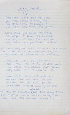"MAL EVANS HANDWRITTEN LYRICS TO ""SEXY SADIE"" • - Price Estimate: $3000 - $5000 Beatles Lyrics, The Beatles, Hand Written, Sadie, Evans, Journals, Bullet Journal, Letters, Writing"