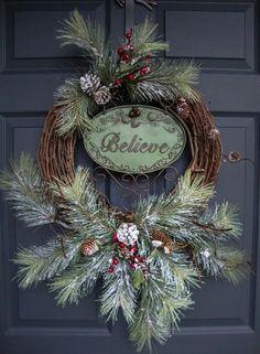 Rustic Christmas Wreaths BELIEVE Outdoor Holiday Wreath xmas reef ideas Front Door Christmas Decorations, Christmas Wreaths To Make, Holiday Wreaths, Rustic Christmas, Holiday Crafts, Christmas Holidays, Christmas Ornaments, Winter Wreaths, Christmas Onesie