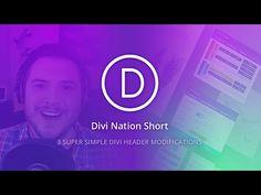 Divi Nation Short: 3 Super Simple Divi Header Modifications | Elegant Themes Blog